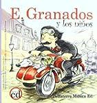 E. Granados y el recuerdo perdido/ E....