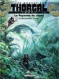 """Afficher """"Louve - Les Mondes de Thorgal n° 3 premier cycle Le Royaume du chaos"""""""