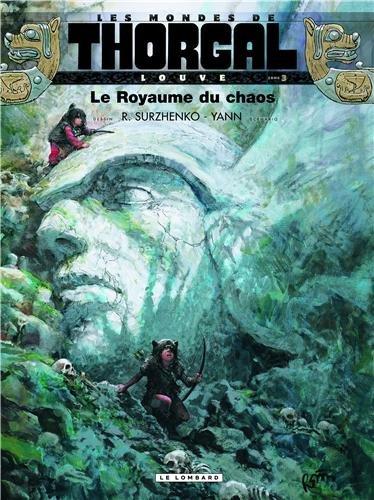 Louve - Les Mondes de Thorgal n° 3 premier cycle Le Royaume du chaos