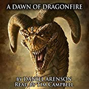 A Dawn of Dragonfire: Dragonlore, Book 1 | Daniel Arenson