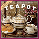 The Collectible Teapot & Tea 2009 Calendar (Wall Calendars)