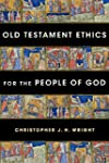 Old Testament Ethics for the People o...