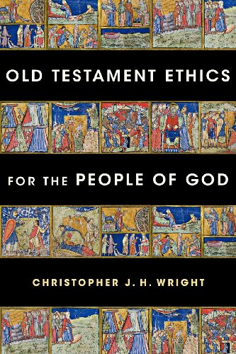 Old Testament Ethics for the People of God (The God Of The Old Testament compare prices)