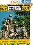 Paradise Garden: A Trip Through Howar...