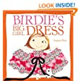Birdie's Big-Girl Dress (Birdie Series)