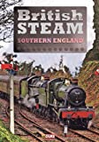 echange, troc British Steam In Southern England [Import anglais]