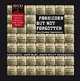 Forbidden But Not Forgotten - Forbidden Music During the Third Reich