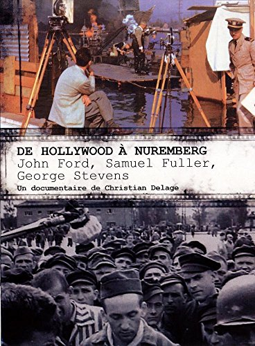 de-hollywood-a-nuremberg-john-ford-samuel-fuller-george-stevens