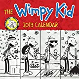 The Wimpy Kid 2013 Calendar Illustrated by Jeff Kinney