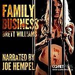 Family Business | Brett Williams