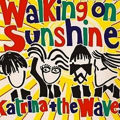 Walking On Sunshine