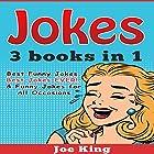 Jokes: 3 Books in 1 Hörbuch von Joe King Gesprochen von: Michael Hatak