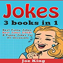 Jokes: 3 Books in 1 Audiobook by Joe King Narrated by Michael Hatak