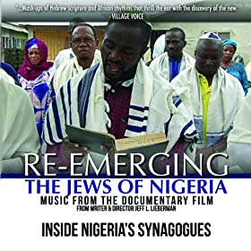 "Inside Nigeria's Synagogues (From ""Re Emerging -The Jews of Nigeria"" Documentary Film)"