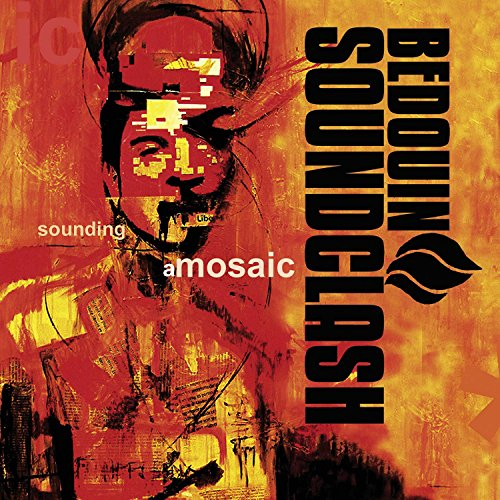 BEDOUIN SOUNDCLASH - SOUNDING A MOSAIC (GATE)