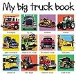My Big Truck Book (Smart Kids)