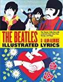 The Beatles Illustrated Lyrics (1579126162) by Aldridge, Alan