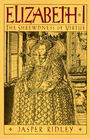 Image for Elizabeth I: The Shrewdness of Virtue