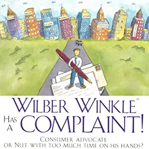 Wilber Winkle Has a Complaint Audiobook