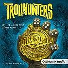 Trollhunters Hörbuch von Guillermo del Toro, Daniel Kraus Gesprochen von: Patrick Bach