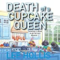 Death of a Cupcake Queen (       UNABRIDGED) by Lee Hollis Narrated by Tara Ochs
