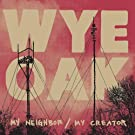 My Neighbor / My Creator (LP+MP3)