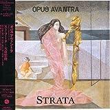 Strata (Jpn) (Rmst) by Opus Avantra (2007-08-29)