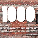 echange, troc Cristian Campos - 1000 ideas for graffiti and street art /anglais