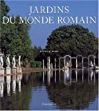 echange, troc Patrick Bowe - Jardins du monde romain
