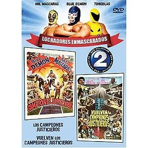 Luchadores Enmascarados: Campeones Justicieros/Vuelven Los Campeones Justicieros movie