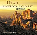 img - for Utah Slickrock Country (Utah Littlebooks) book / textbook / text book