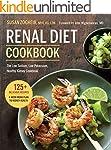 Renal Diet Cookbook: The Low Sodium,...