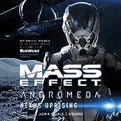 Mass EffectTM Andromeda: Nexus Uprising | Jason M. Hough, K. C. Alexander
