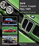 BMW Classic Coupes, 1965 - 1989: 2000...