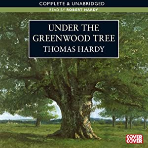Under the Greenwood Tree | [Thomas Hardy]