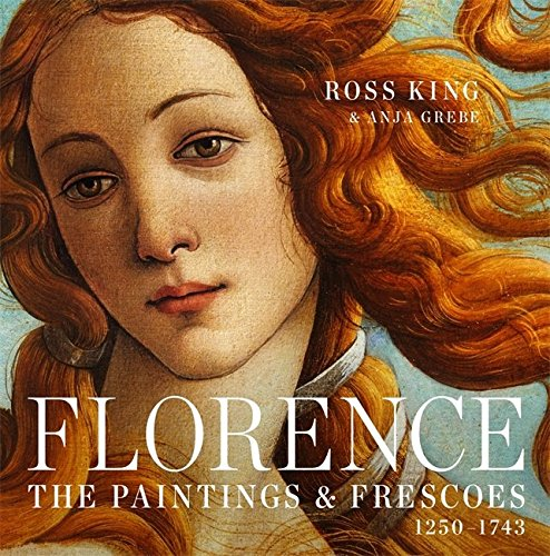Florence: The Paintings & Frescoes, 1250-1743 (Renaissance Painting compare prices)