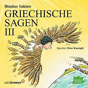Griechische Sagen III Hörbuch