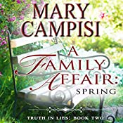 A Family Affair: Spring: Truth in Lies, Book 2 | Mary Campisi