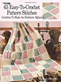 img - for 63 Easy-To-Crochet Pattern Stitches Combine To Make An Heirloom Afghan (Leisure Arts #555) book / textbook / text book