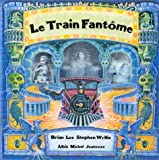 Le Train Fantome (2226049835) by Brian Lee
