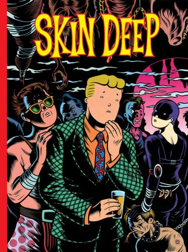 Skin Deep, by Charles Burns