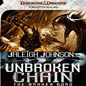 Unbroken Chain: The Darker Road: A Forgotten Realms Novel | [Jaleigh Johnson]