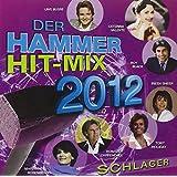 Der Hammer Hit-Mix 2012-Schlager