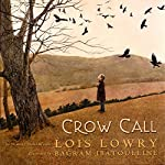 Crow Call | Lois Lowry