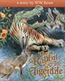 The Rabbit and the Tigerdile