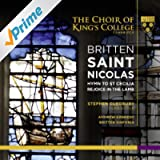 Britten: Saint Nicolas, Hymn to St Cecilia & Rejoice in the Lamb