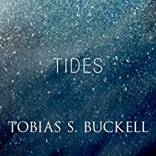 Tides (       UNABRIDGED) by Tobias Buckell Narrated by Suzy Jackson
