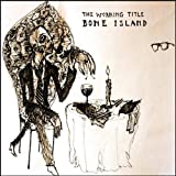 Working Title - Bone Island