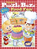 img - for Puzzle Buzz Food Fun (Highlights) (v. 3) book / textbook / text book