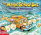 The Magic School Bus Inside a Hurricane (The Magic School Bus)